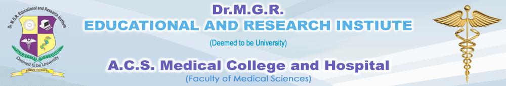 A C S Medical College & Hospital - » ADMISSION